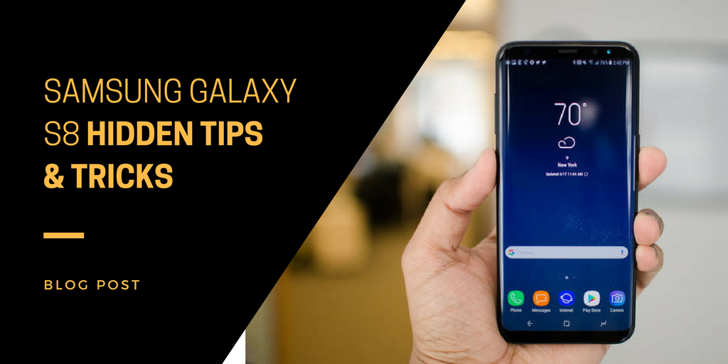 samsung galaxy S8 hidden tips tricks