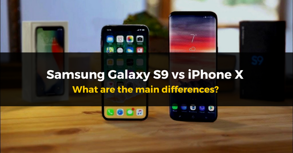 samsung galaxy s9 iphone main differences